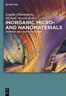 Abbildung von Dibenedetto / Aresta | Inorganic Micro- and Nanomaterials | 2013 | Synthesis and Characterization