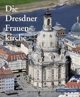 Abbildung von Gesellschaft zur Förderung der Frauenkirche e.V. / Magirius | Die Dresdner Frauenkirche | 2012 | Jahrbuch zu ihrer Geschichte u... | 16