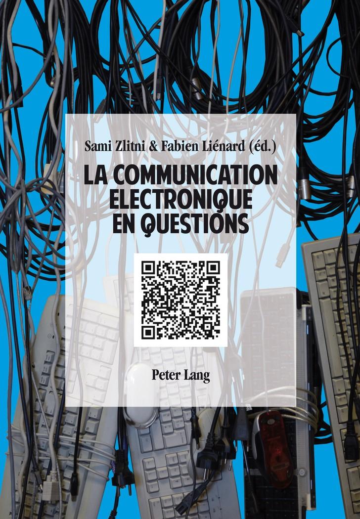 La communication électronique en questions | Liénard / Zlitni, 2013 | Buch (Cover)