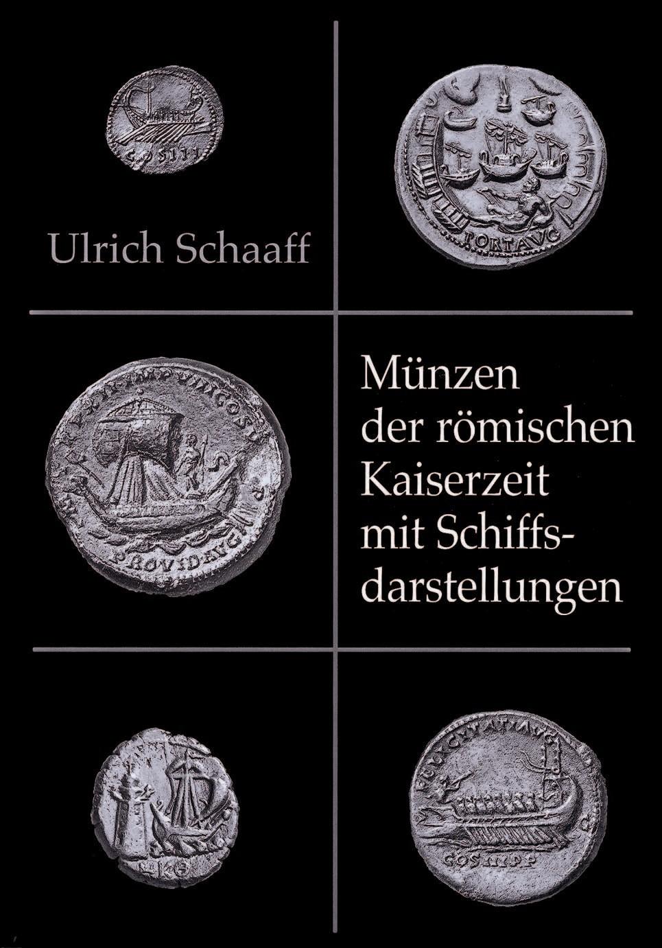 Münzen Der Römischen Kaiserzeit Mit Schiffsdarstellungen Schaaff