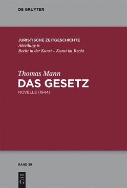 Abbildung von Mann   Das Gesetz   2013   Novelle (1944)   39