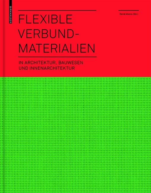Flexible Verbundmaterialien | Motro, 2013 | Buch (Cover)