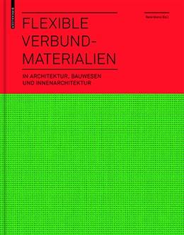 Abbildung von Motro | Flexible Verbundmaterialien | 2013 | in Architektur, Bauwesen und I...
