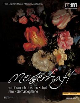 Abbildung von Wieczorek / Buderer | meisterhaft | 2011 | von Cranach d. Ä. bis Kobell | 40