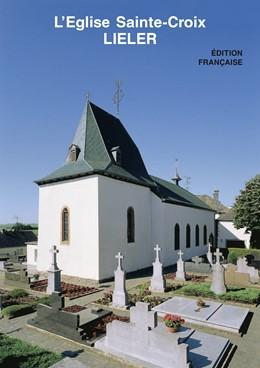 Abbildung von Schmitt | Lieler | 2018 | L'Eglise Sainte-Croix | 2445f