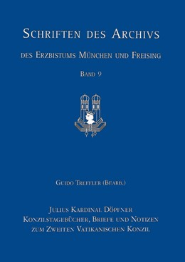 Abbildung von Pfister | Julius Kardinal Döpfner | 2006 | Konzilstagebücher, Briefe und ... | 9
