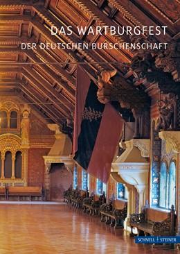 Abbildung von Krauß   Das Wartburgfest der deutschen Burschenschaft   2. Auflage   2018   2783   beck-shop.de