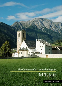 Abbildung von Dind / Goll | Müstair | 2017 | The Convent of St. John the Ba... | 601e