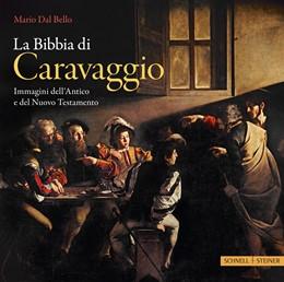 Abbildung von Dal Bello | La Bibbia di Caravggio | 4. Auflage | 2019 | beck-shop.de