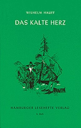 Abbildung von Hauff | Das kalte Herz | 1. Auflage | | beck-shop.de