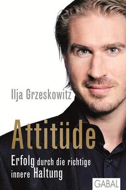 Abbildung von Grzeskowitz | Attitüde | 2013 | Erfolg durch die richtige inne...