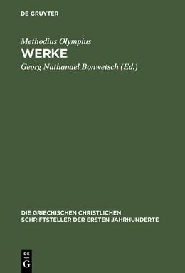 Abbildung von Methodius Olympius / Bonwetsch | Werke | 1917 | 27