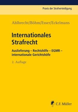Abbildung von Ahlbrecht / Böhm | Internationales Strafrecht | 2. Auflage | 2017 | beck-shop.de