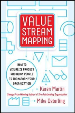 Abbildung von Martin / Osterling | Value Stream Mapping: How to Visualize Work and Align Leadership for Organizational Transformation | 1. Auflage | 2014 | beck-shop.de