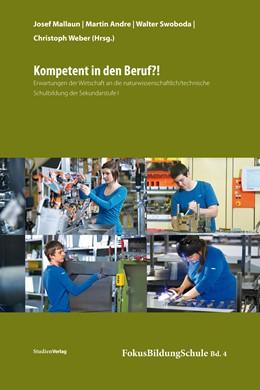Abbildung von Mallaun / Andre / Swoboda / Weber | Kompetent in den Beruf?! | 2013 | Erwartungen der Wirtschaft an ... | 4