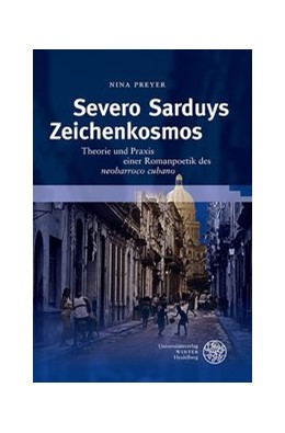 Abbildung von Preyer | Severo Sarduys Zeichenkosmos | 2013 | Theorie und Praxis einer Roman... | 51