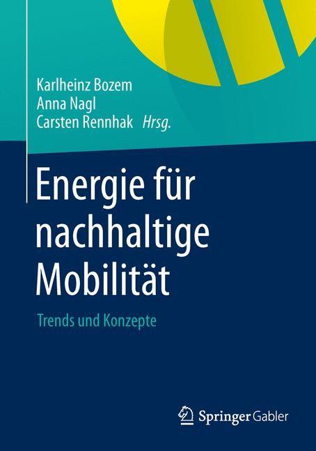 Energie für nachhaltige Mobilität | Bozem / Nagl / Rennhak | 1. Auflage 2013, 2013 | Buch (Cover)