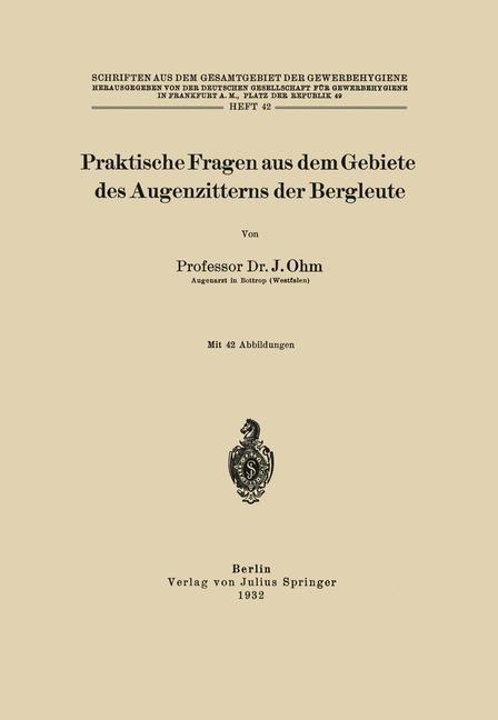Abbildung von Ohm / Frankfurt a.M. | Praktische Fragen aus dem Gebiete des Augenzitterns der Bergleute | 1932