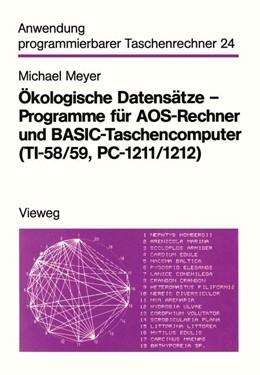 Abbildung von Meyer | Ökologische Datensätze — Programme für AOS-Rechner und BASIC-Taschencomputer (TI-58/59, PC-1211/1212) | 1984 | 24