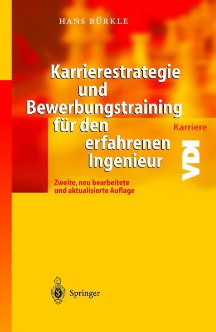 Karrierestrategie und Bewerbungstraining für den erfahrenen Ingenieur | Bürkle, 2012 | Buch (Cover)