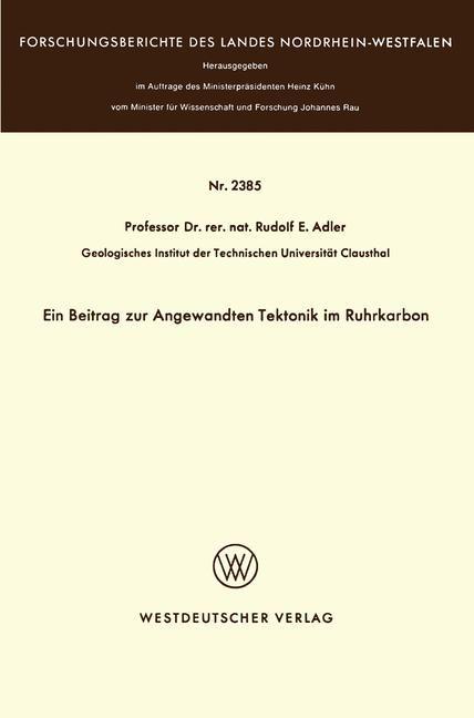 Ein Beitrag zur Angewandten Tektonik im Ruhrkarbon | Adler, 1974 | Buch (Cover)