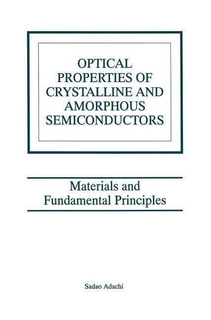 Abbildung von Adachi | Optical Properties of Crystalline and Amorphous Semiconductors | 2012