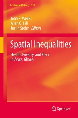 Abbildung von Weeks / Hill / Stoler   Spatial Inequalities   2013   Health, Poverty, and Place in ...   110