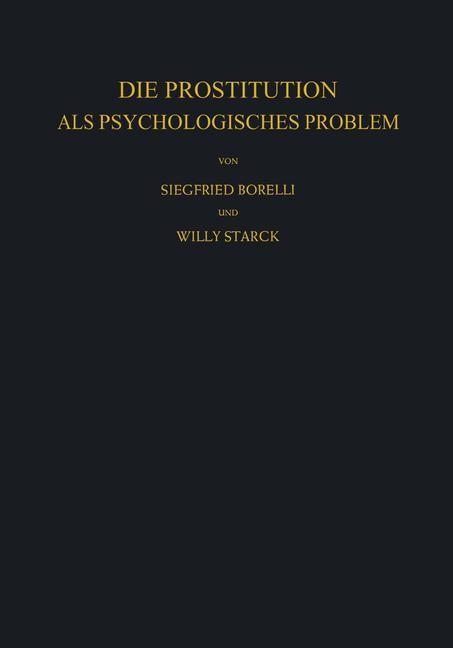 Die Prostitution als Psychologisches Problem | Borelli / Starck, 2012 | Buch (Cover)