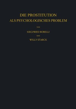 Abbildung von Borelli / Starck | Die Prostitution als Psychologisches Problem | 2012
