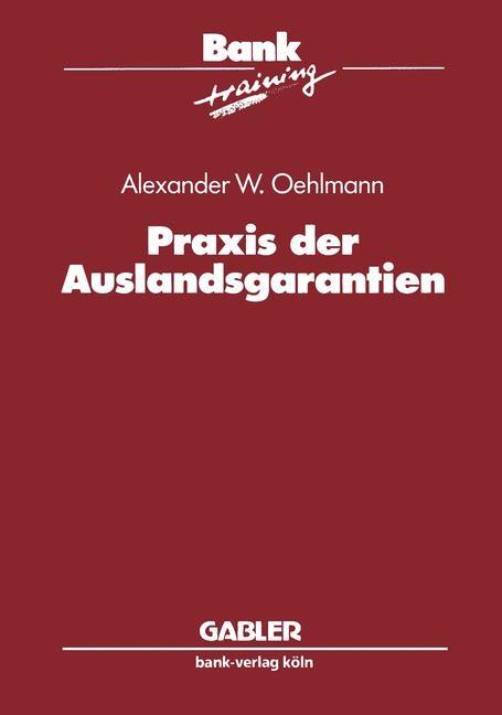 Praxis der Auslandsgarantien | Oehlmann | 1993, 1993 | Buch (Cover)