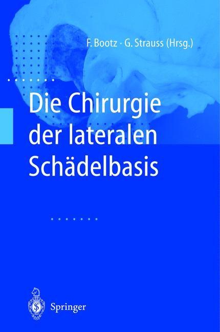 Abbildung von Bootz / Strauss   Die Chirurgie der lateralen Schädelbasis   2012