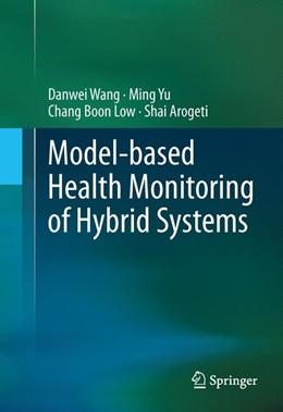 Abbildung von Wang / Yu   Model-based Health Monitoring of Hybrid Systems   1. Auflage   2013   beck-shop.de