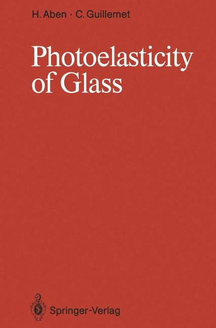 Photoelasticity of Glass | Aben / Guillemet, 2012 | Buch (Cover)