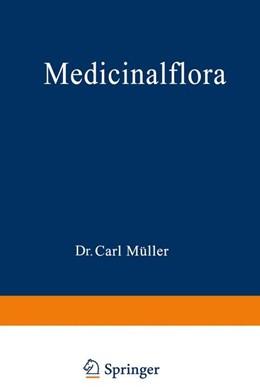 Abbildung von Müller   Medicinalflora   1890   Eine Einführung in die allgeme...