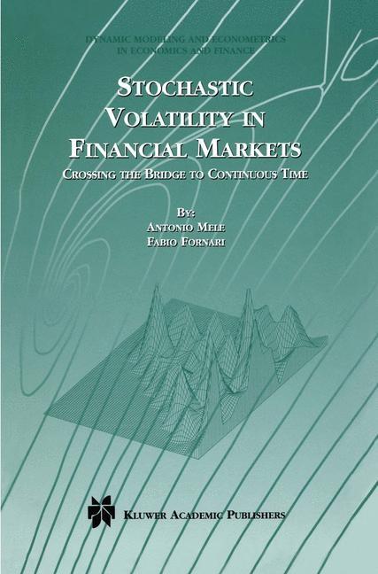 Abbildung von Mele / Fornari | Stochastic Volatility in Financial Markets | 2012