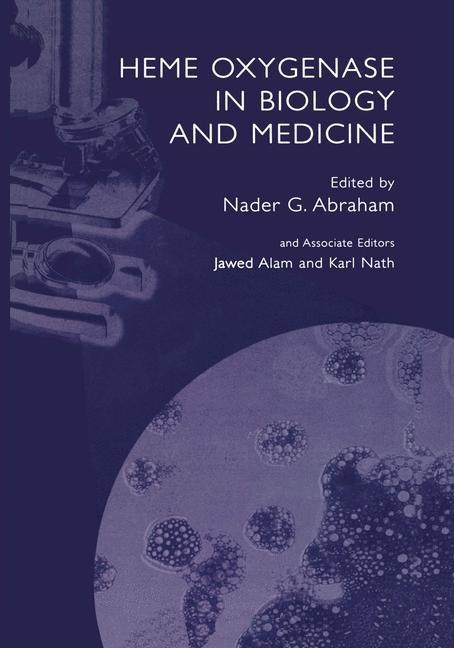 Abbildung von Abraham | Heme Oxygenase in Biology and Medicine | 2012
