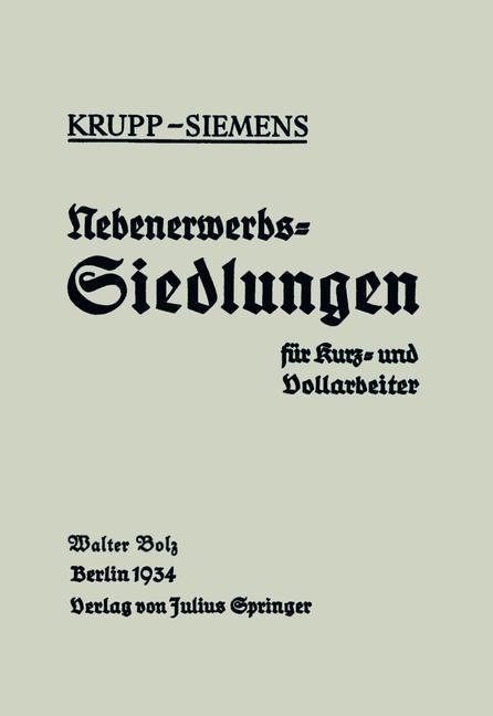 Abbildung von Bolz | Nebenerwerbs-Siedlungen für Kurz- und Vollarbeiter | 1934