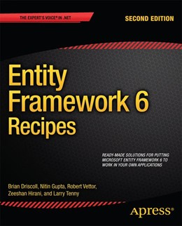 Abbildung von Hirani / Tenny / Gupta | Entity Framework 6 Recipes | 2013