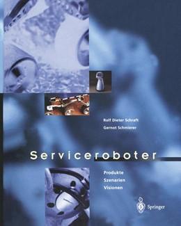 Abbildung von Schraft / Schmierer | Serviceroboter | 2012 | Produkte, Szenarien, Visionen