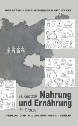 Abbildung von Glatzel / Loewen | Nahrung und Ernährung | 1939 | Altbekanntes und Neuerforschte... | 39