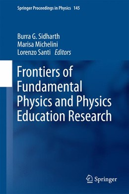Abbildung von Sidharth / Michelini   Frontiers of Fundamental Physics and Physics Education Research   1. Auflage   2014   145   beck-shop.de