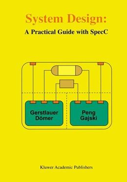 Abbildung von Gerstlauer / Dömer / Junyu Peng | System Design | 2012 | A Practical Guide with SpecC