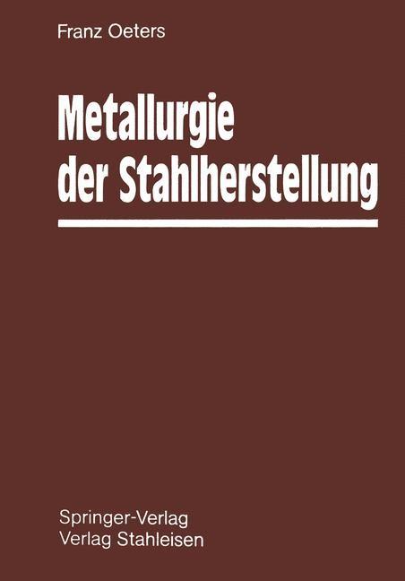 Metallurgie der Stahlherstellung | Oeters, 2012 | Buch (Cover)