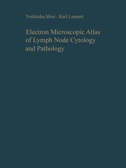 Abbildung von Mori / Lennert | Electron Microscopic Atlas of Lymph Node Cytology and Pathology | 2012
