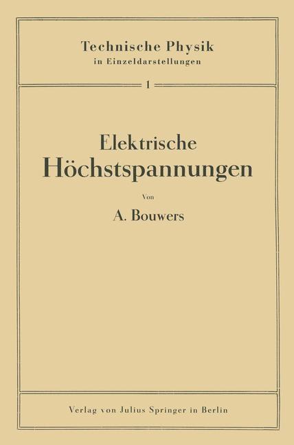 Elektrische Höchstspannungen   Bouwers / Meißner / Holst, 1939   Buch (Cover)