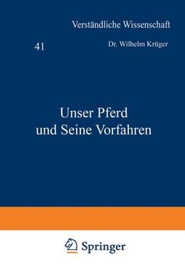 Abbildung von Krüger / Loewen | Unser Pferd und Seine Vorfahren | 1939 | 41