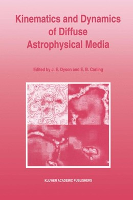 Abbildung von Dyson / Carling | Kinematics and Dynamics of Diffuse Astrophysical Media | 2012