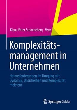Abbildung von Schoeneberg   Komplexitätsmanagement in Unternehmen   2014   2014   Herausforderungen im Umgang mi...