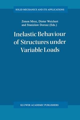 Abbildung von Mróz / Weichert / Dorosz | Inelastic Behaviour of Structures under Variable Loads | 2012 | 36