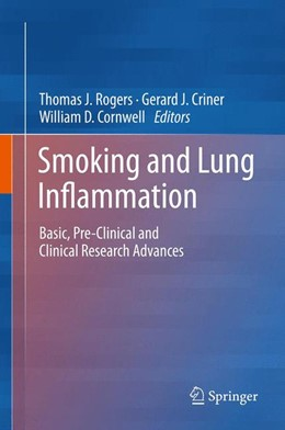 Abbildung von Rogers / Criner   Smoking and Lung Inflammation   1. Auflage   2013   beck-shop.de